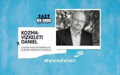 Interjú – Kozma-Vízkeleti Dániel, Felelős Felnőtt kampány