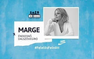 Gyerekszemmel – MARGE, Felelős Felnőtt kampány