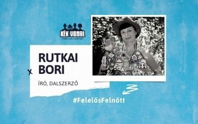 Gyerekszemmel – Rutkai Bori, Felelős Felnőtt kampány