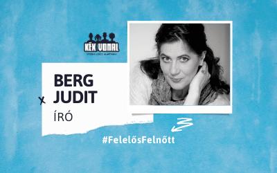 Gyerekszemmel – Berg Judit, Felelős Felnőtt kampány